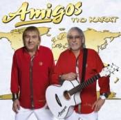 Amigos - 110 Karat