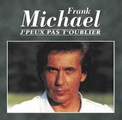 Frank Michael - J'peux Pas T'oublier