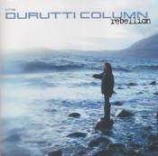 The Durutti Column - Rebellion