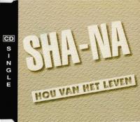 Sha-Na - Hou Van Het Leven (single cd)