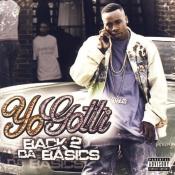 Yo Gotti - Back 2 da Basics