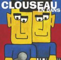 Clouseau - En Dans