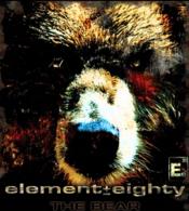 Element Eighty - The Bear