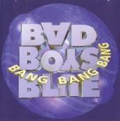 Bad Boys Blue - Bang Bang Bang
