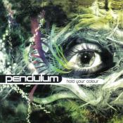 Pendulum - Hold Your Colour