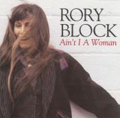 Rory Block - Ain't I A Woman