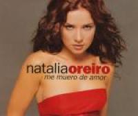 Natalia Oreiro - Me Muero De Amor