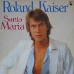 Roland Kaiser - Santa Maria