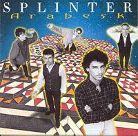 Splinter - Arabesk