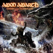 Amon Amarth - Twilight of the Thundergod