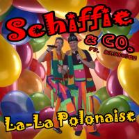 Schiffie & Co - La-La Polonaise