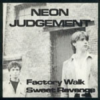 The Neon Judgement - Factory Walk  7