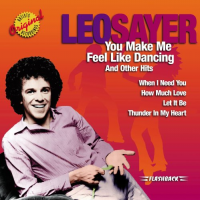 Leo Sayer - You Make Me Feel Like Dancing And Other Hits