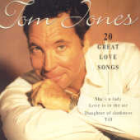 Tom Jones - 20 Great Love Songs