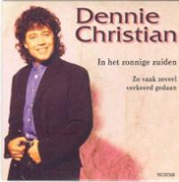 Dennie Christian - In het zonnige zuiden