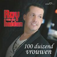 Ray Van Der Heiden - 100 Duizend Vrouwen