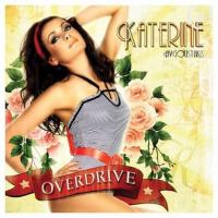Katerine Avgoustakis - Overdrive