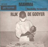 Rijk de Gooyer - Mamma (La mamma)/ Onschuldig veroordeeld