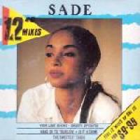 """Sade - The 12"""" Mixes"""