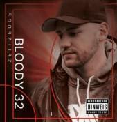 Bloody 32 - Zeitzeuge