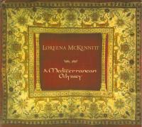 Loreena McKennitt - A Mediterranean Odyssey (Cd 1) - The Olive And The Cedar