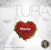 Will Tura - Mama - Liedjes over moeders