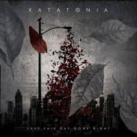 Katatonia - Last Fair Day Gone Night