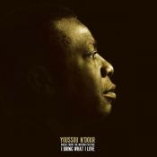 Youssou N'Dour - I Bring What I Love
