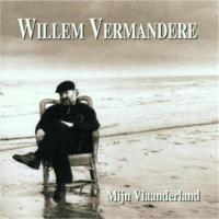 Willem Vermandere - Mijn Vlaanderland