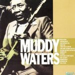 Muddy Waters - Chicago Blues