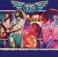 REO Speedwagon - You get what you play for (Live)