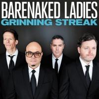 Barenaked Ladies (BNL) - Grinning Streak