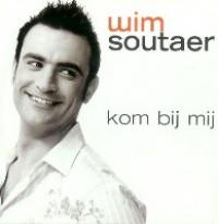 Wim Soutaer - Kom bij mij