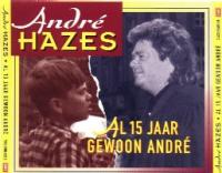 André Hazes - Al 15 Jaar Gewoon André