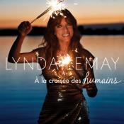Lynda Lemay - À la Croisée des Humains