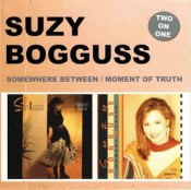 Suzy Bogguss - Somewhere Between / Moment Of Truth