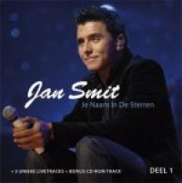 Jan Smit - je naam in de sterren - deel 1