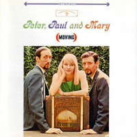 Peter, Paul and Mary - Moving