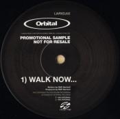 Orbital - Walk Now...