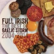 Gaelic Storm - Full Irish: The Best Of Gaelic Storm 2004 - 2014