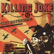 Killing Joke - XXV Gathering!