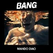 Mando Diao - Bang