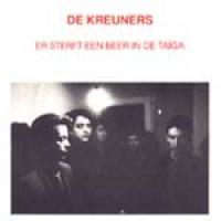 De Kreuners - Er Sterft Een Beer In De Taiga
