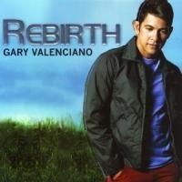 Gary Valenciano - Rebirth