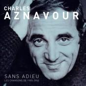 Charles Aznavour - Sans Adieu - Les Chansons de 1955-1962