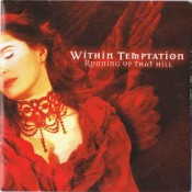 Within Temptation - Running Up That Hill