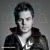 VanVelzen - Take Me In, Hear Me Out
