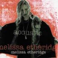 Melissa Etheridge - Acoustic