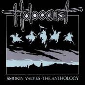Holocaust - Smokin' Valves: The Anthology