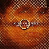 Mike Oldfield - Light + Shade (Cd2: Shade)